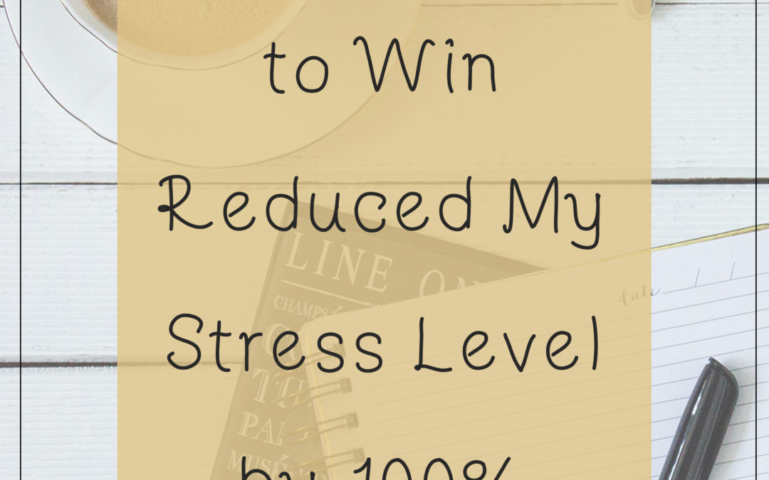 How Blogging To Win Reduced My Stress Level By 100%