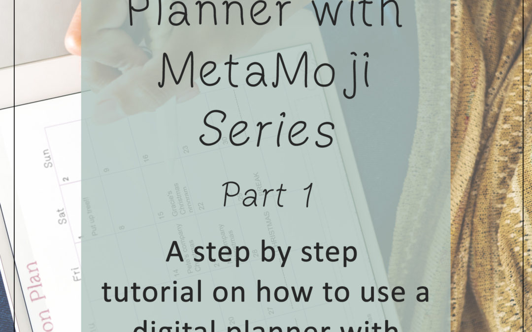 Using a Digital Planner with MetaMoji Part 1