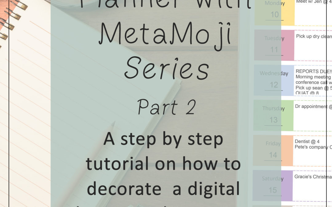 Using a Digital Planner with MetaMoji Part 2